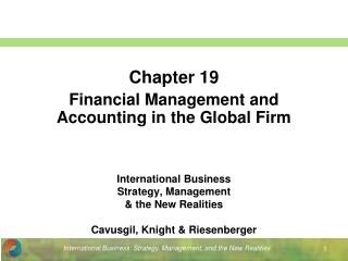 International Business Strategy, Management & the New Realities Cavusgil, Knight & Riesenberger