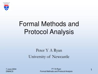 Formal Methods and Protocol Analysis