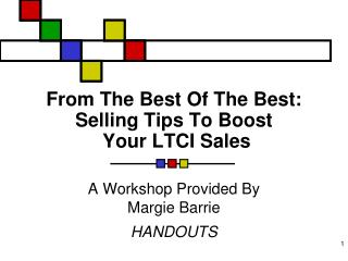 From The Best Of The Best: Selling Tips To Boost  Your LTCI Sales