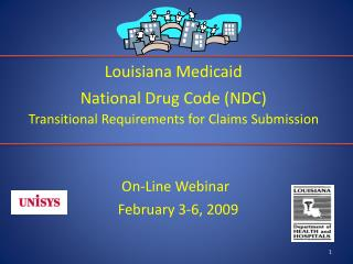 Louisiana Medicaid National Drug Code (NDC) Transitional Requirements for Claims Submission