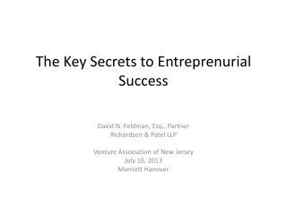 The Key Secrets to  Entreprenurial  Success