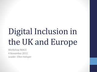 Digital Inclusion in the UK and Europe
