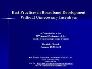 Best Practices in Broadband Development Without Unnecessary Incentives
