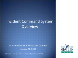 Incident Command System Overview