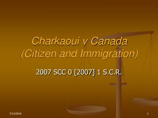Charkaoui v Canada (Citizen and Immigration)