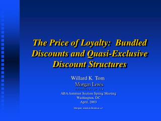 The Price of Loyalty:  Bundled Discounts and Quasi-Exclusive Discount Structures