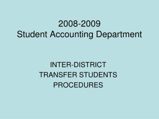 2008-2009 Student Accounting Department