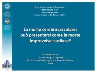 La morte cerebrovascolare: può presentarsi come la morte improvvisa cardiaca?