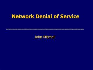 Network Denial of Service