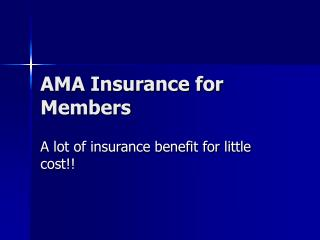AMA Insurance for Members