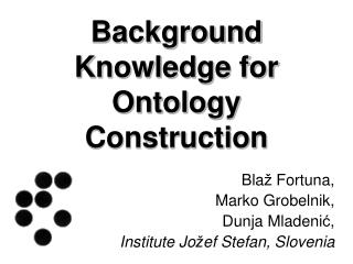 Background Knowledge for Ontology Construction