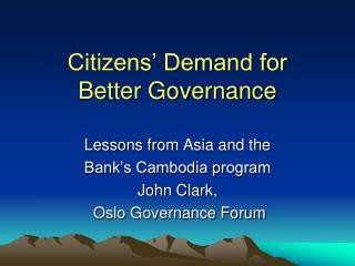 Citizens' Demand for  Better Governance