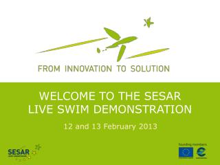 Welcome to the SESAR Live SWIM Demonstration