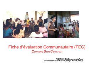 Fiche d'évaluation Communautaire (FEC)  C ommunity S core  C ard  (CSC)