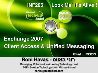 Client Access & Unified Messaging