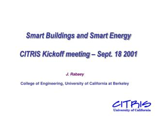 Smart Buildings and Smart Energy CITRIS Kickoff meeting � Sept. 18 2001
