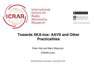 Towards SKA-low: AAVS and Other Practicalities