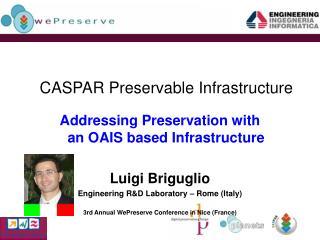 CASPAR Preservable Infrastructure