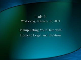 Lab 4 Wednesday, February 05, 2003