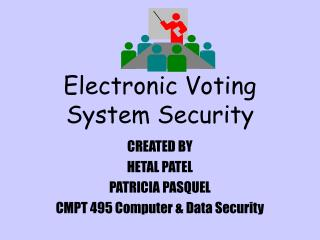 Electronic Voting System Security
