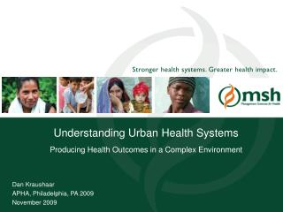 Understanding Urban Health Systems Producing Health Outcomes in a Complex Environment
