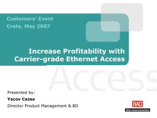 Increase Profitability with Carrier-grade Ethernet Access