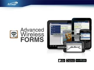 Why Advanced Wireless Forms?
