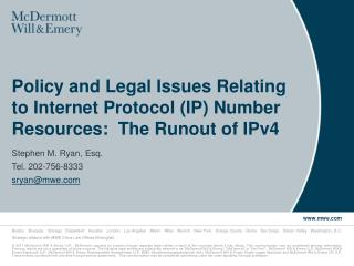 Policy and Legal Issues Relating to Internet Protocol (IP) Number Resources:  The Runout of IPv4