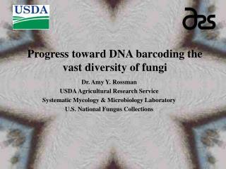 Progress toward DNA barcoding the vast diversity of fungi