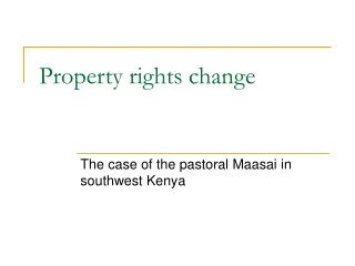 Property rights change