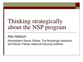 Thinking strategically about the NSP program