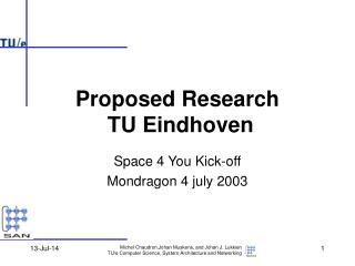 Proposed Research  TU Eindhoven