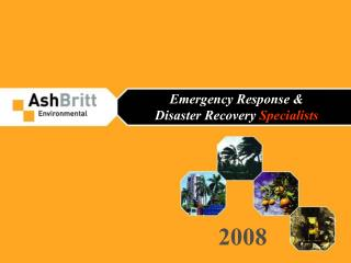 Emergency Response & Disaster Recovery  Specialists