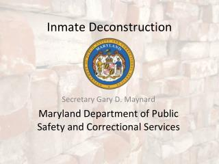 Inmate Deconstruction