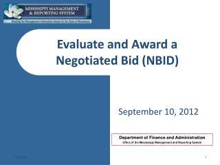Evaluate and Award a Negotiated Bid (NBID)