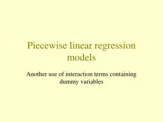 Piecewise linear regression models