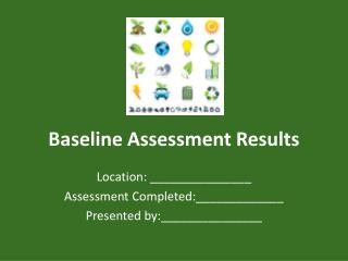 Baseline Assessment Results