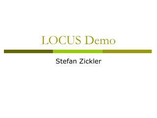 LOCUS Demo