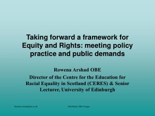 Taking forward a framework for Equity and Rights: meeting policy practice and public demands
