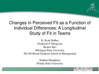 Changes in Perceived Fit as a Function of Individual Differences: A Longitudinal Study of Fit in Teams