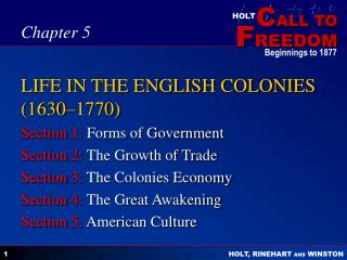 LIFE IN THE ENGLISH COLONIES (1630–1770)