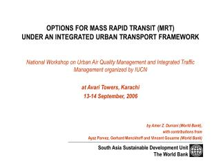 OPTIONS FOR MASS RAPID TRANSIT (MRT) UNDER AN INTEGRATED URBAN TRANSPORT FRAMEWORK