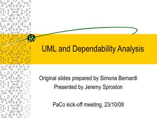 UML and Dependability Analysis