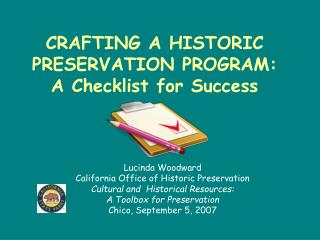 CRAFTING A HISTORIC PRESERVATION PROGRAM: A Checklist for Success