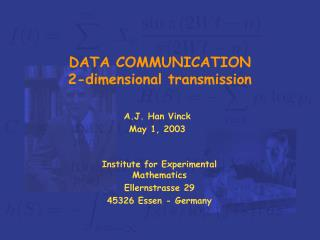 DATA COMMUNICATION 2-dimensional transmission