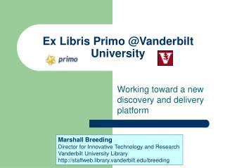Ex Libris Primo Vanderbilt University
