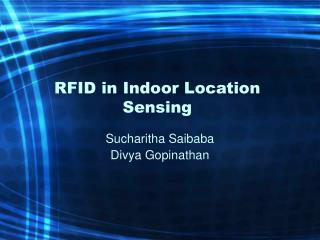 RFID in Indoor Location Sensing