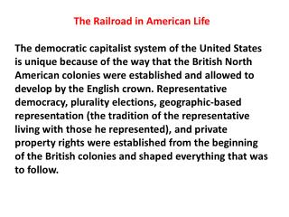 The Railroad in American Life 2013