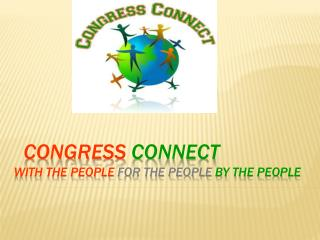 Congress Connect With the people  for the people  by the People