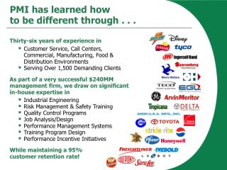 Thirty-six years of experience in Customer Service, Call Centers, Commercial, Manufacturing, Food & Distribution Enviro